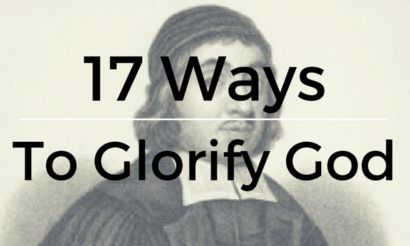 17 Ways to Glorify God