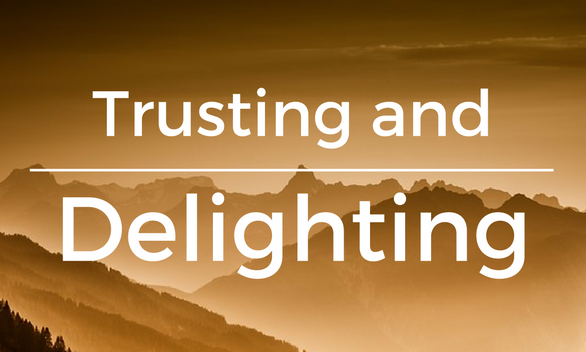 Trusting and Delighting