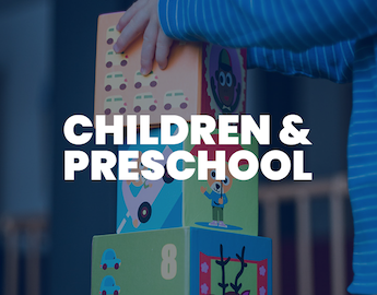 Children and Preschool Ministry