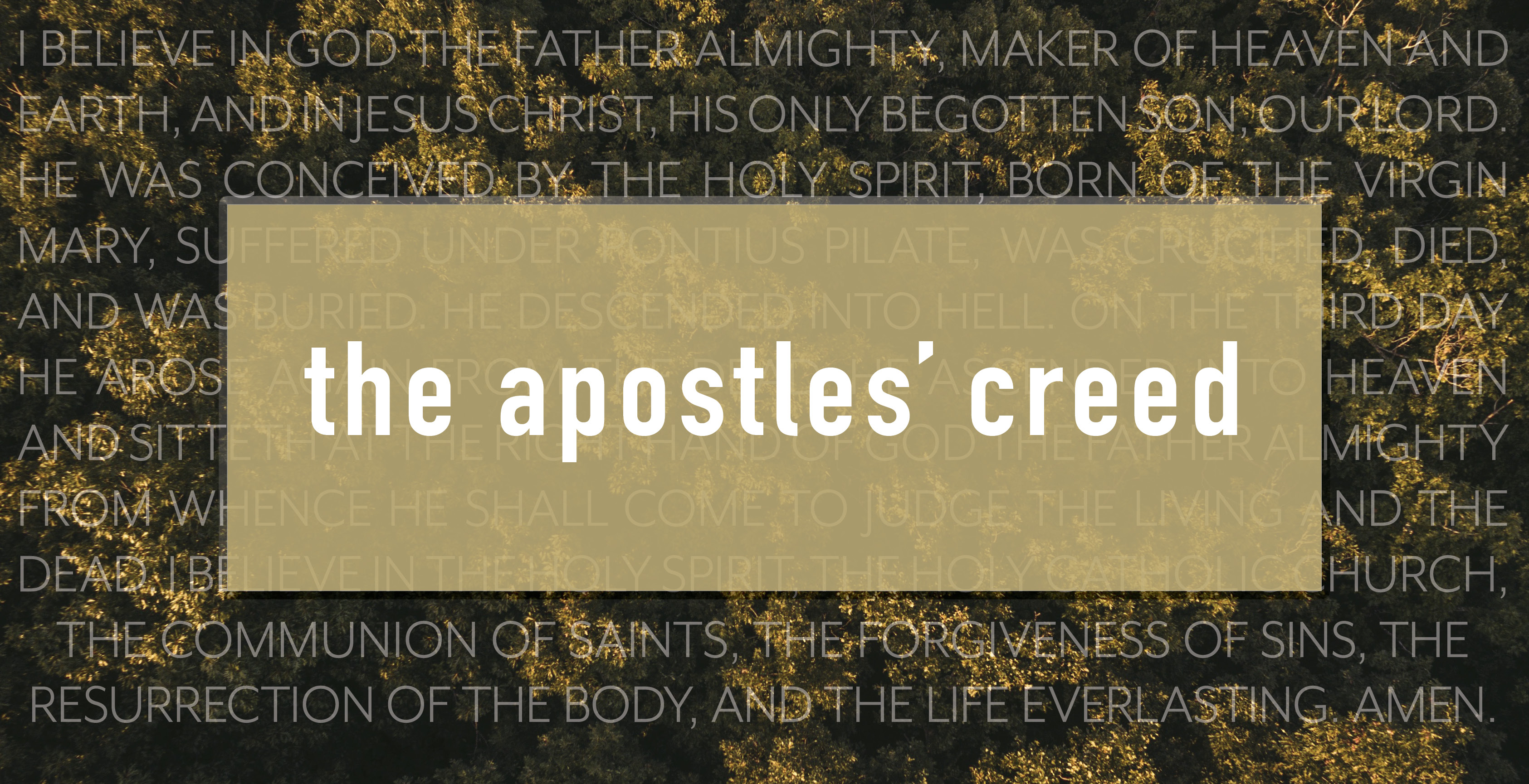 The Apostles Creed banner
