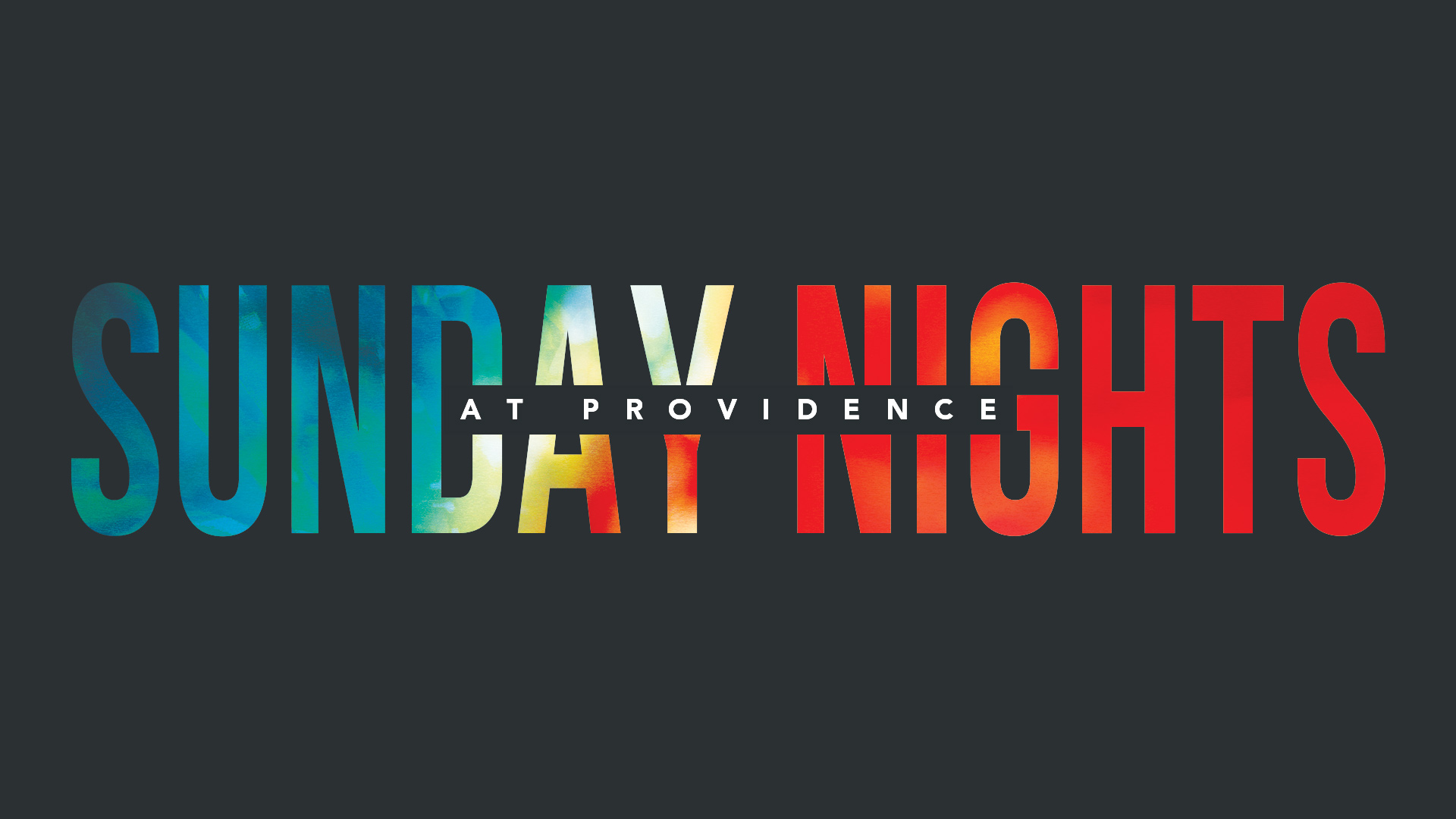Sunday_Nights_at_Providence image