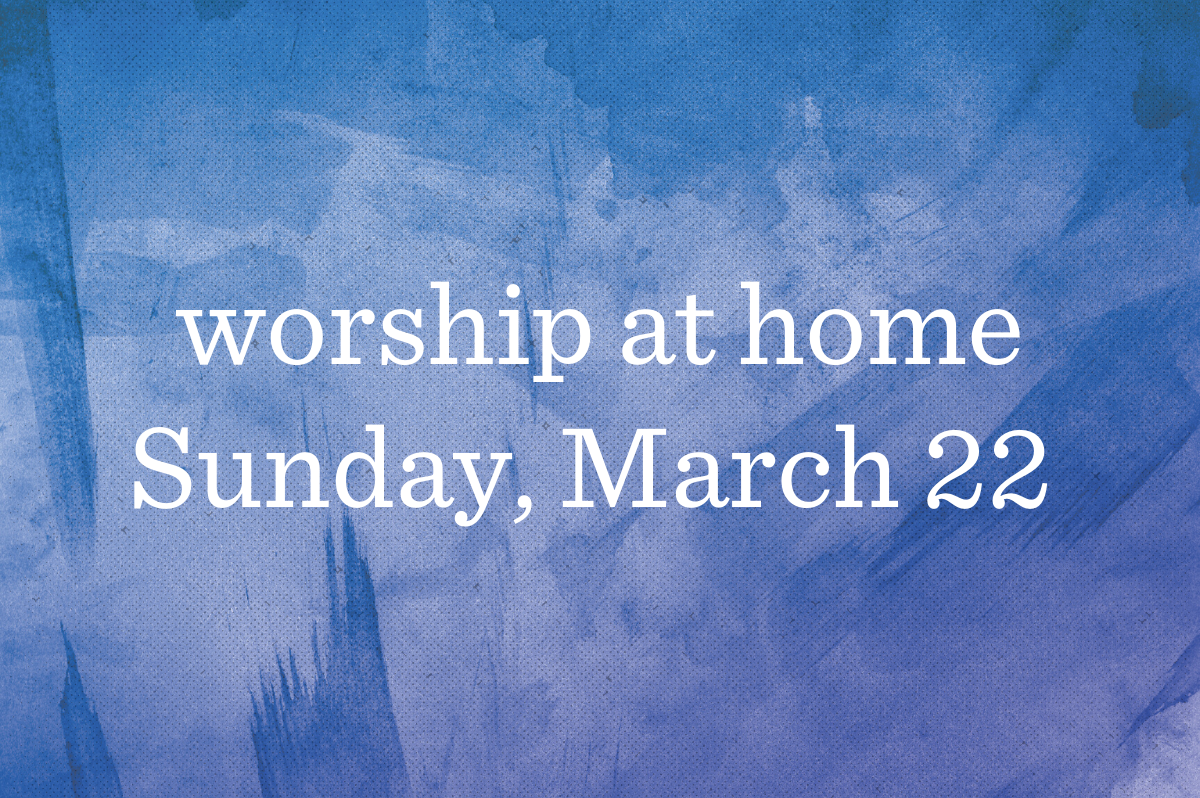 Worship at Home_Blog_Featured_03-22