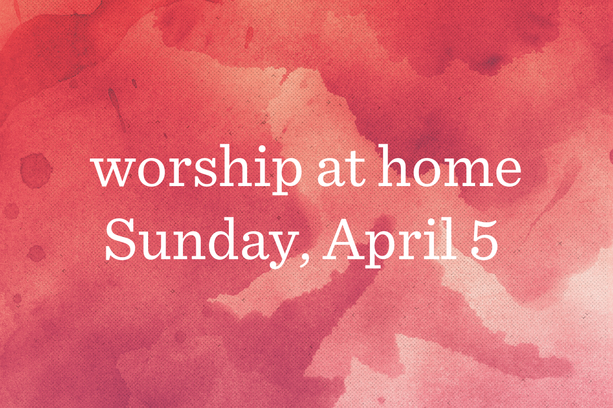 Worship at Home_Blog_Featured_04-05