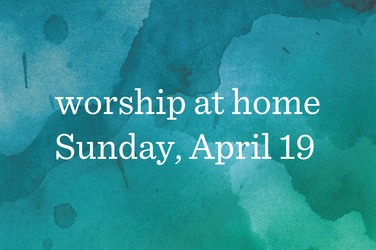 Worship at Home_Blog_Featured_04.19