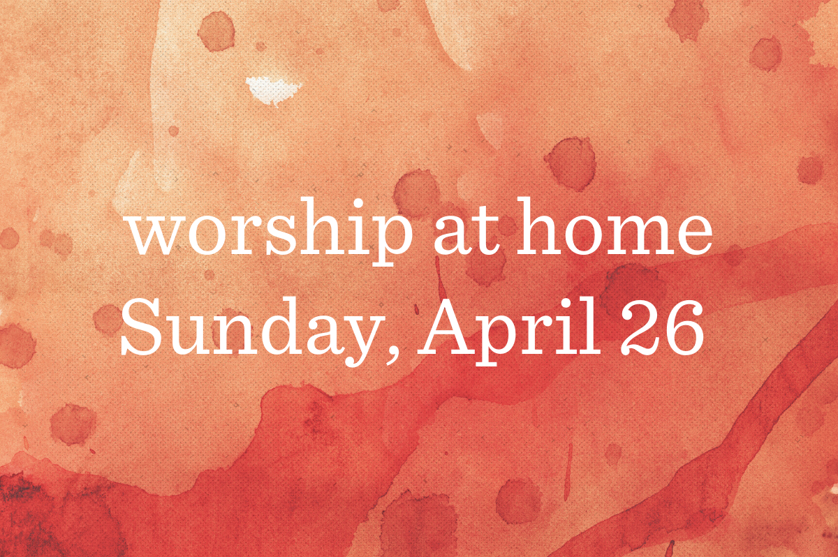 Worship at Home_Blog_Featured_04-26