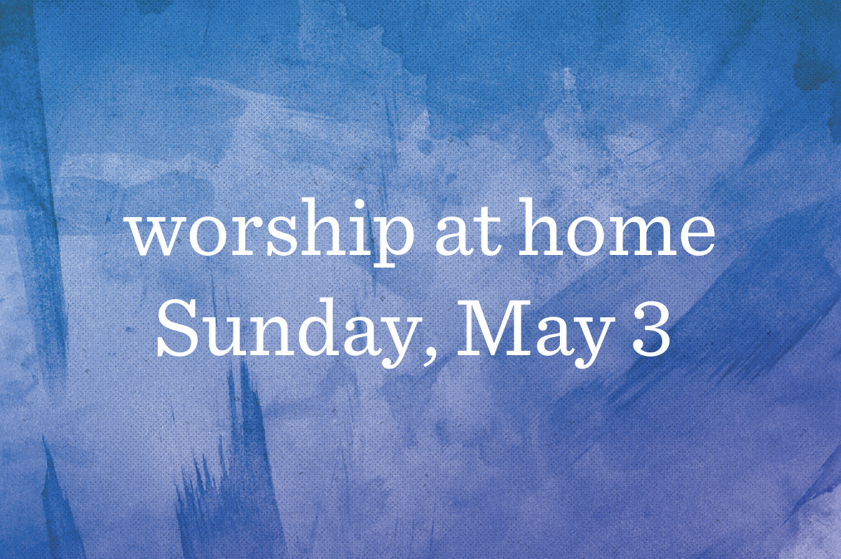 Worship at Home_Blog_Featured_05.03.20