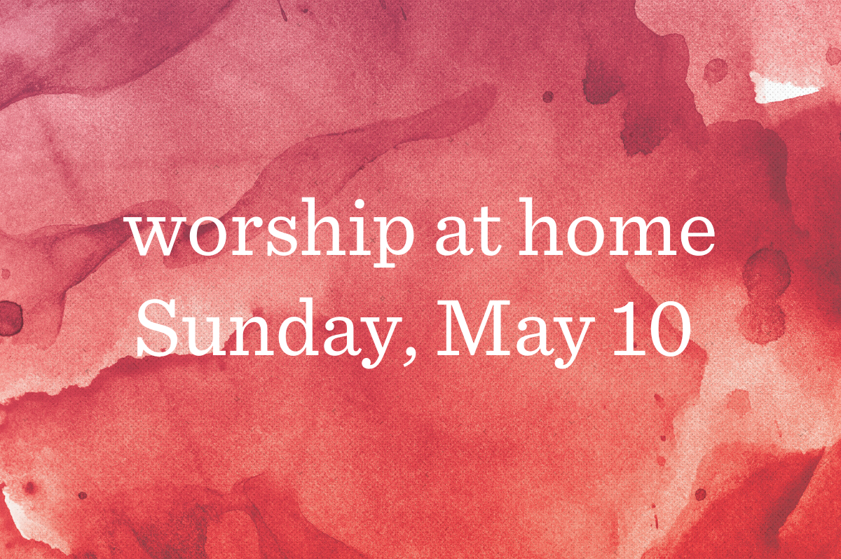 Worship at Home_Blog_Featured_05.10.20
