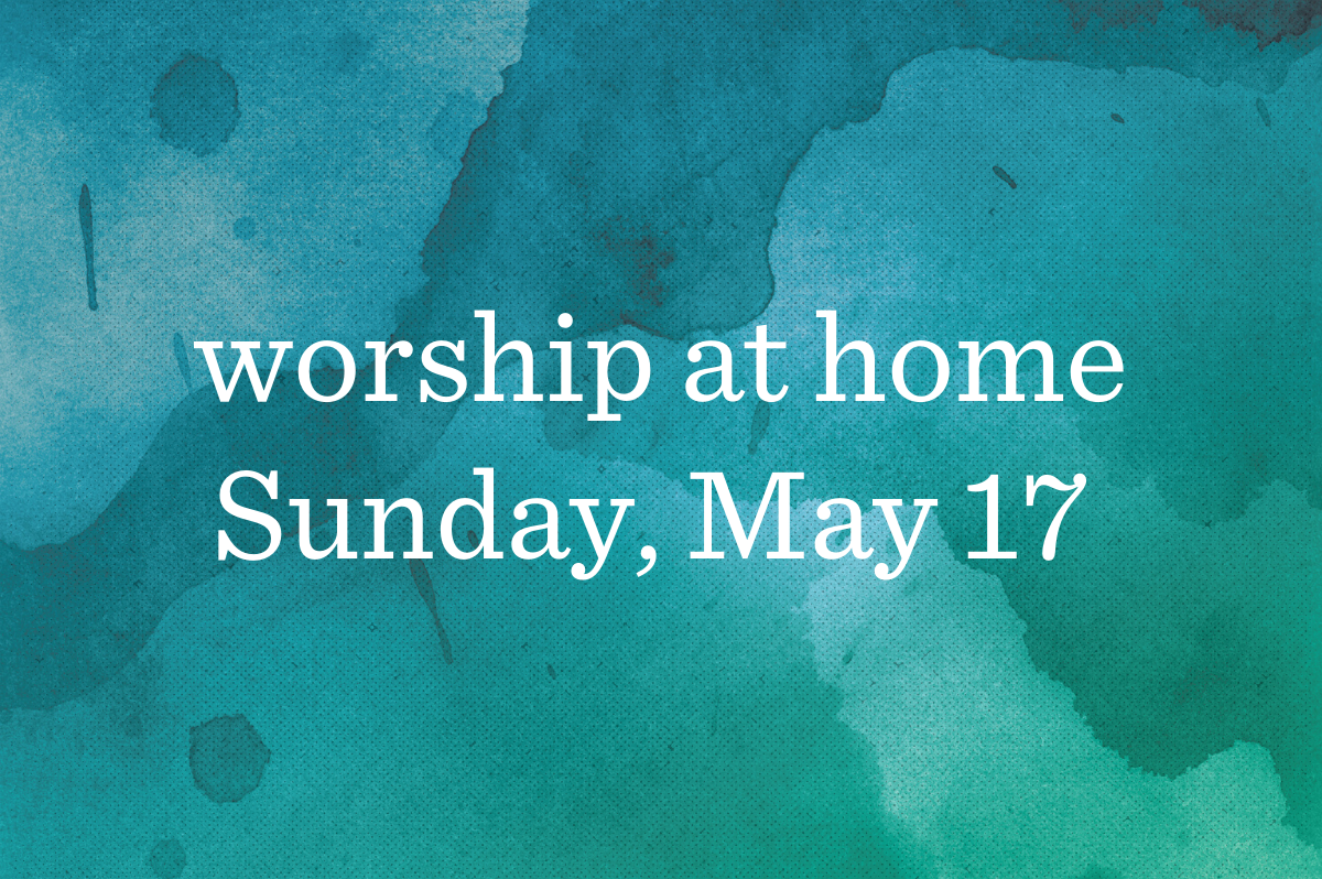 Worship at Home_Blog_Featured_05.17