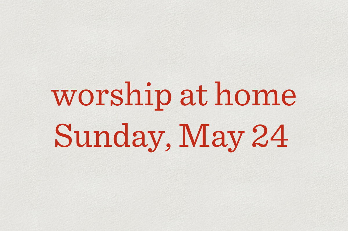 Worship at Home_Blog_Featured_05-24
