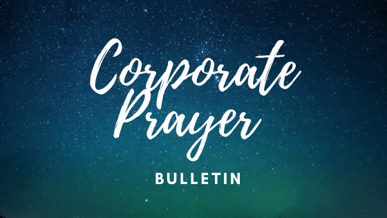 Corporate prayer bulletin