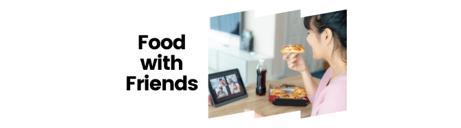 Food with Friends - Virtual Lunch banner