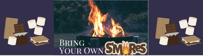"""Bring Your Own S'mores"" Event banner"