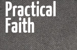 Practical Faith