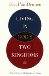 living in god's two kingdoms copy