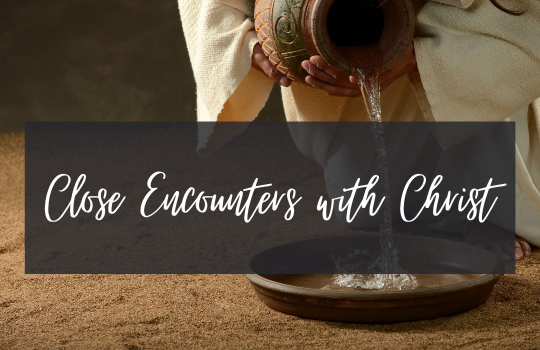 Close Encounters with Christ