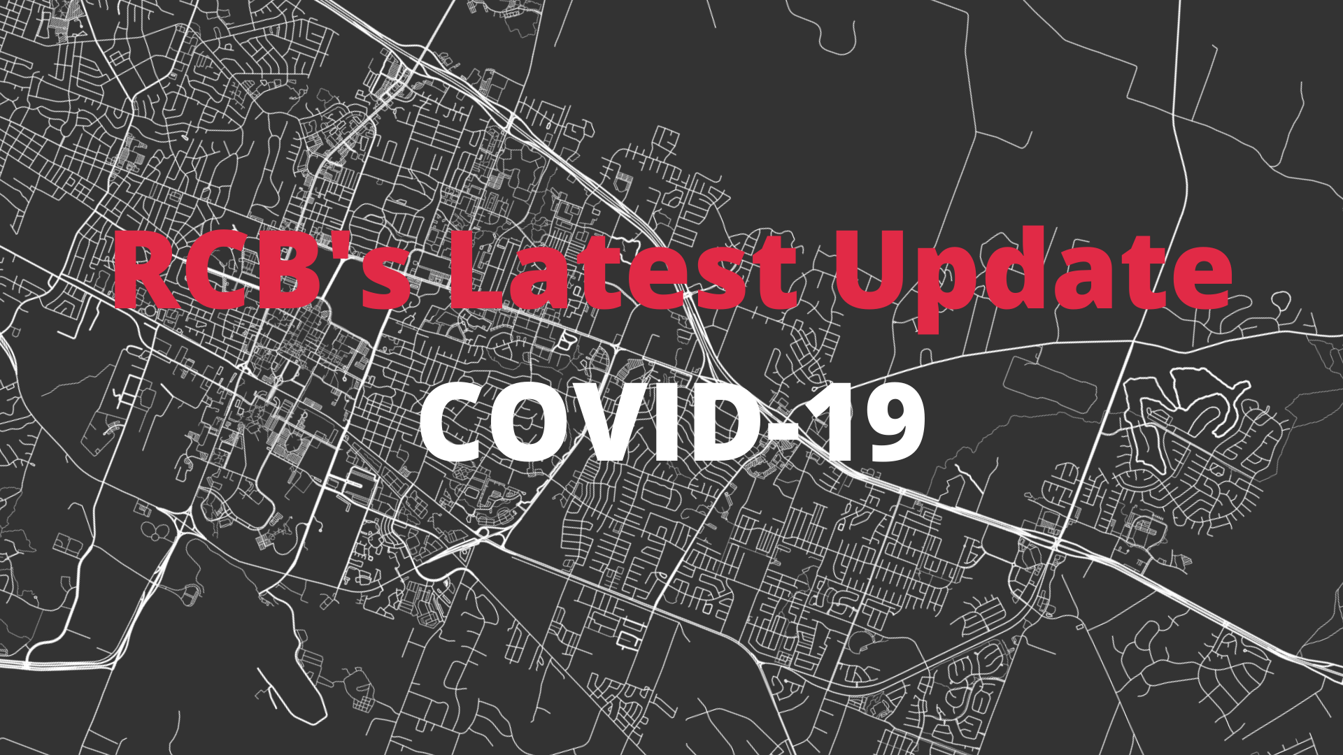 RCB's Latest Update COVID-19