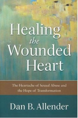 Healing the Wounded Heart.JPG