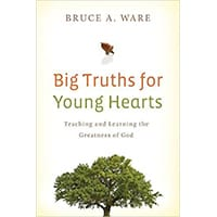 big-truths-for-young-hearts-bruce-a-ware