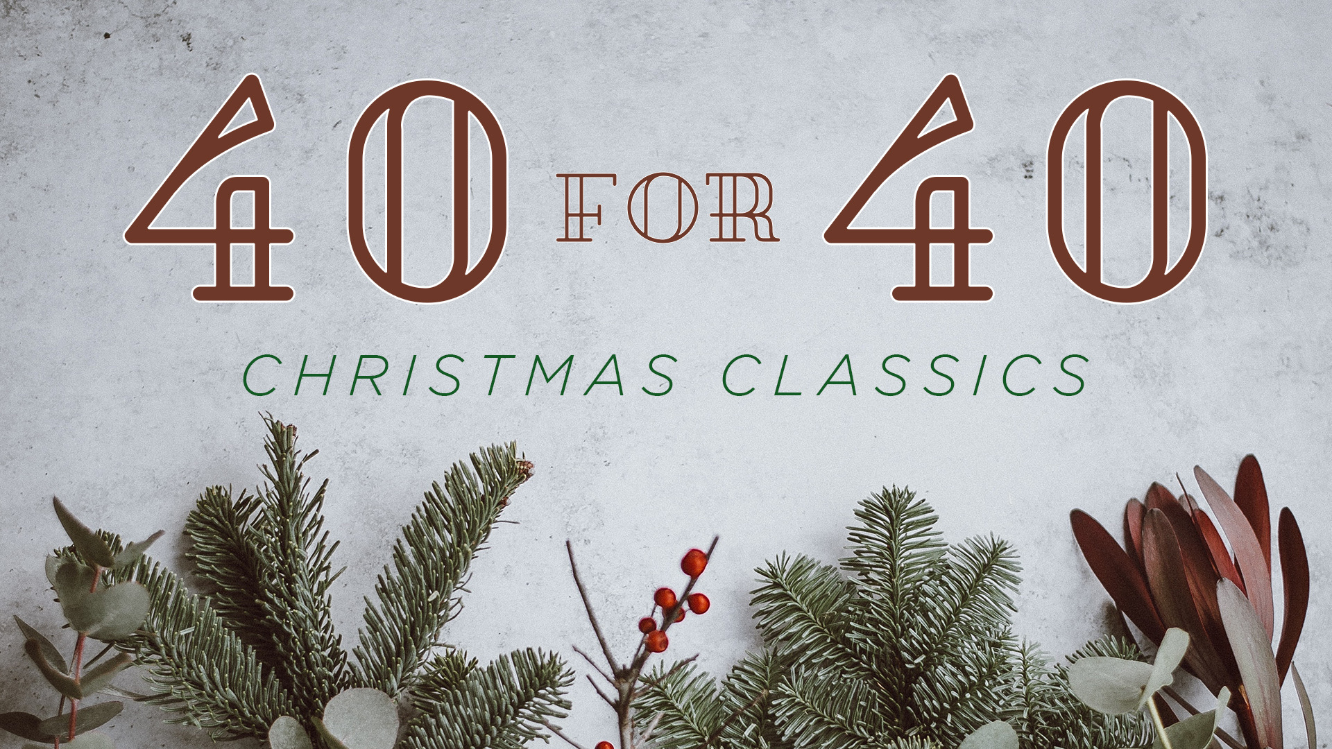 40 for 40 Christmas Classics 16x9