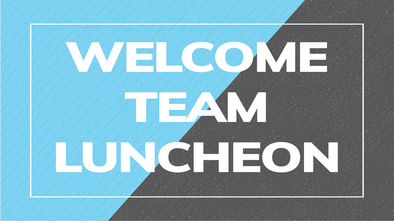 welcome team luncheon event image