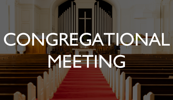 Congregational Meeting Featured
