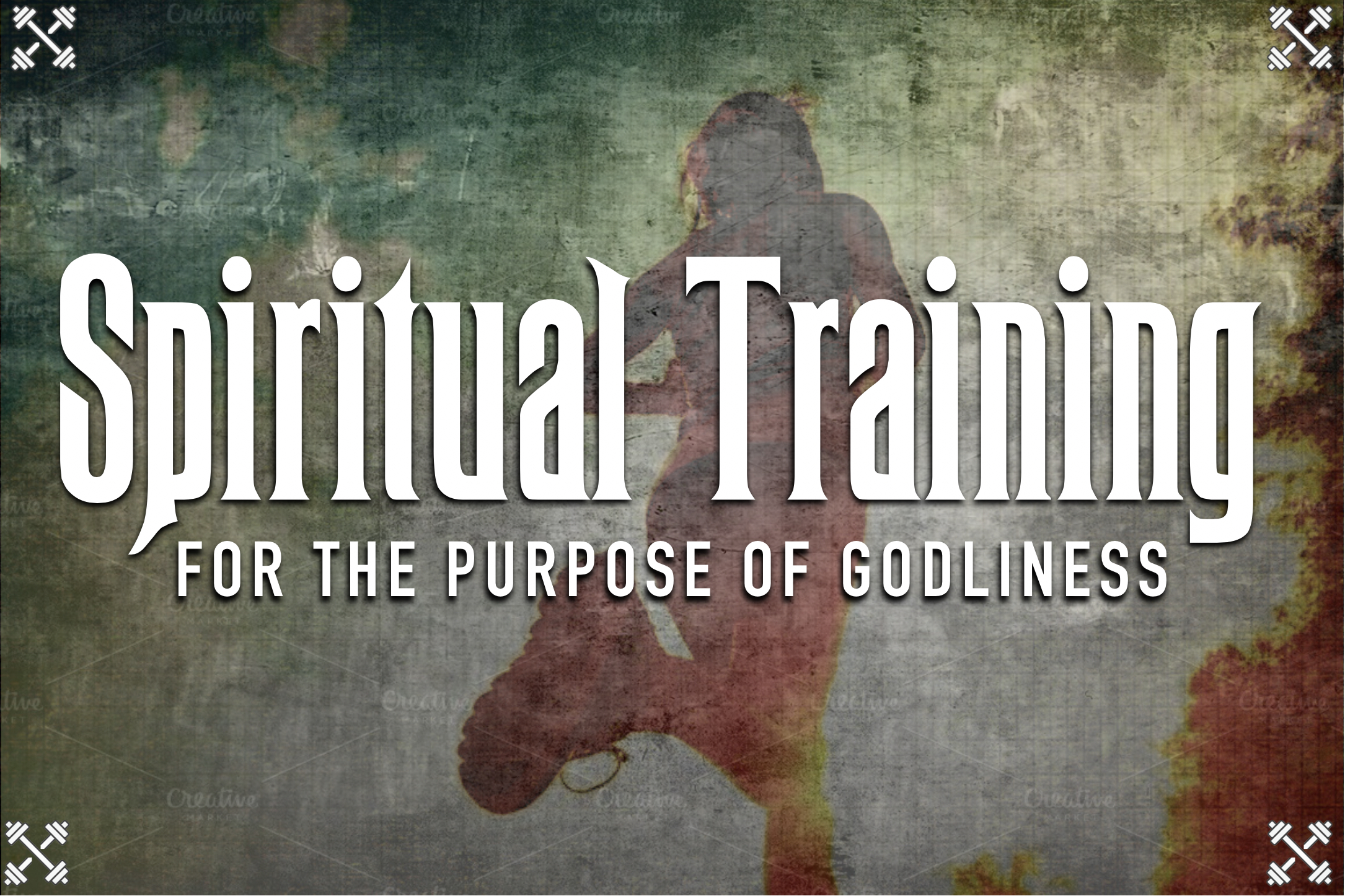 spiritual training sermon graphic