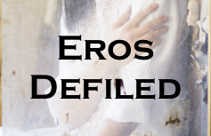 Eros Defiled banner