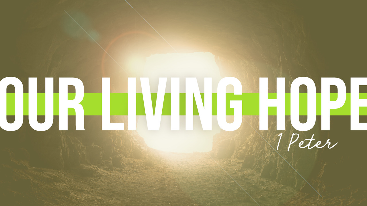 Our Living Hope Title