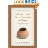 A Sincere and Pure Devotion to Christ (2 Corinthians 1-6), Volume 1- 100 Daily Meditations on 2 Cori
