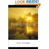 pleasures-evermore-the-life-changing-power-of-enjoying-God-by-sam-storms