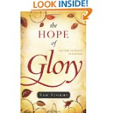 The Hope of Glory- 100 Daily Meditations on Colossians by Sam Storms