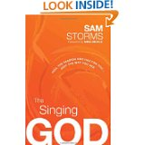 the-singing-God-feel-the-passion-God-has-for-you-just-the-way-you-are-by-sam-storms