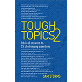 Tough Topics 2 by Sam Storms