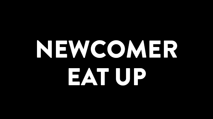 newcomer-eat-up image