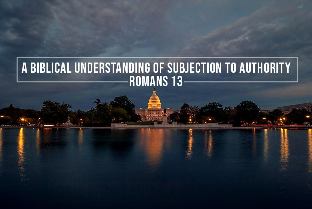 A Biblical Understanding of Subjection to Authority banner