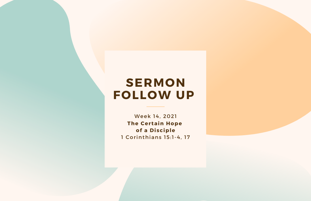 Sermon Follow Up Weeks-2