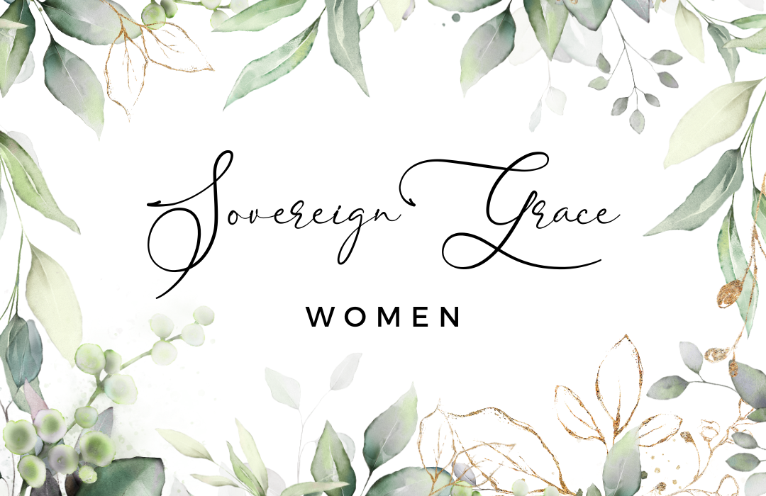 sovereign grace women 1080x700