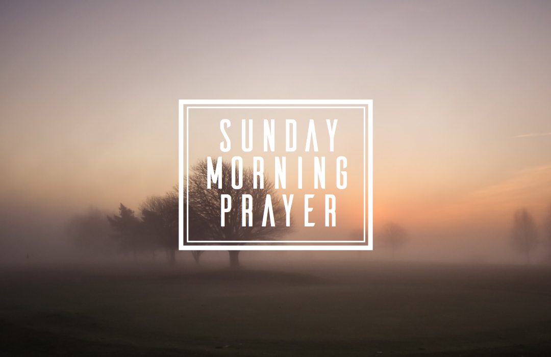 Sunday Morning Prayer - Event Graphic