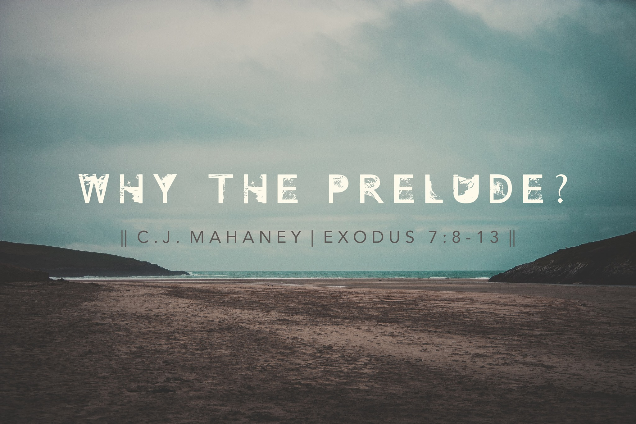 Why the Prelude