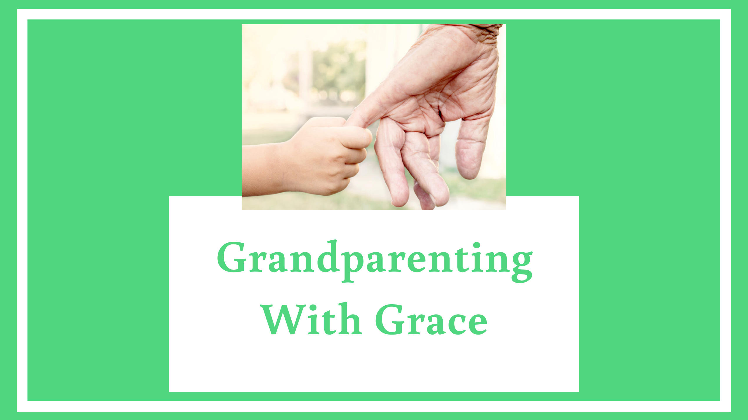 Grandparenting With Grace image