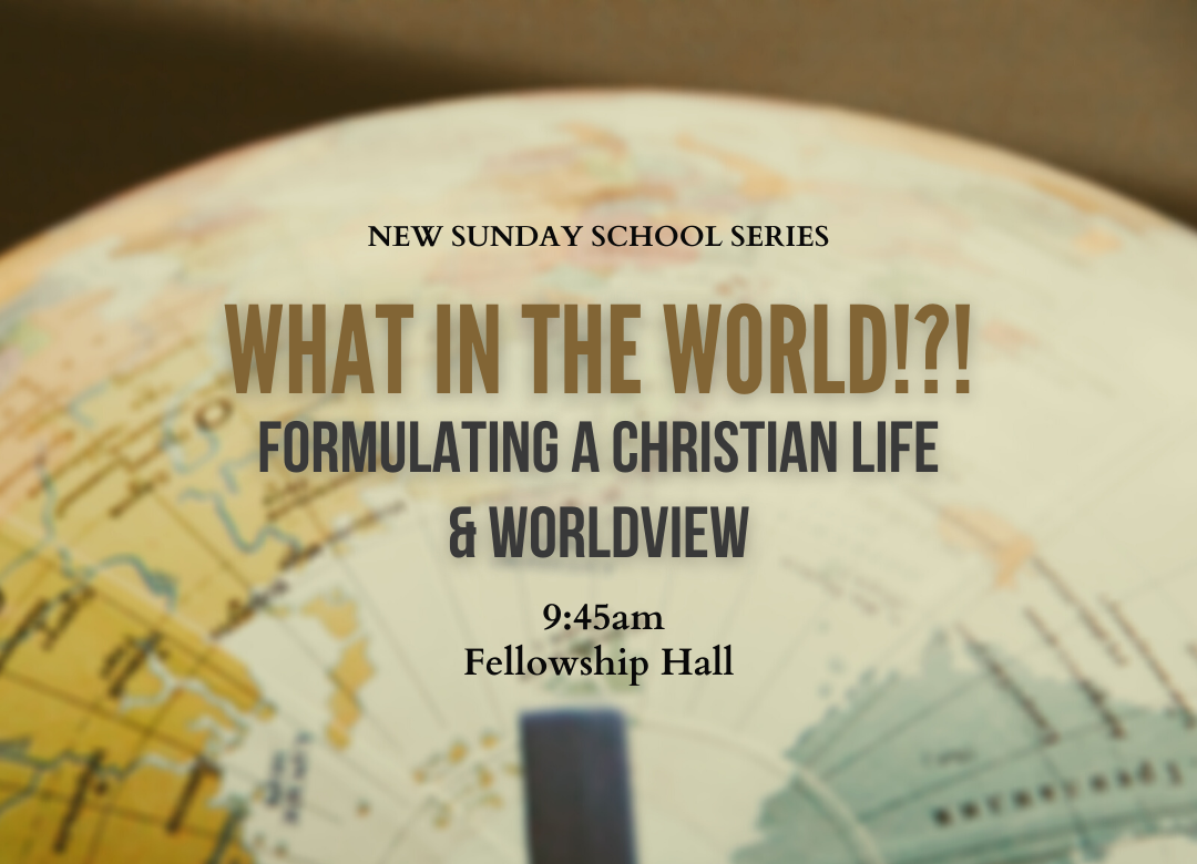 Sunday School - What in the World series_blog (1)