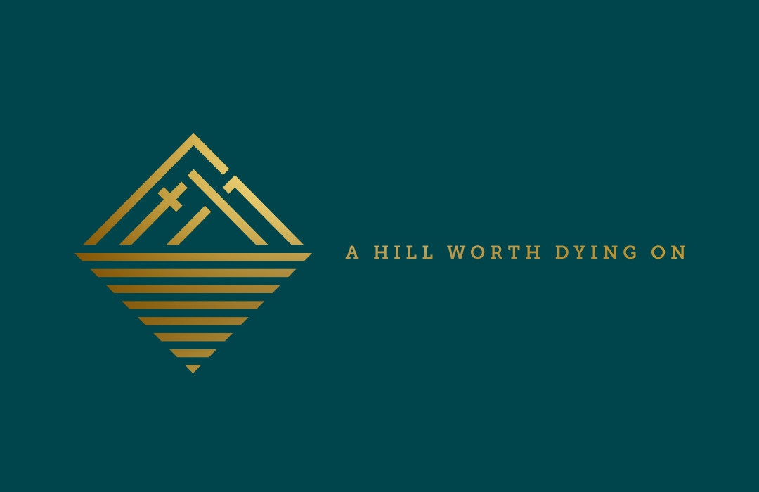 A Hill Worth Dying On