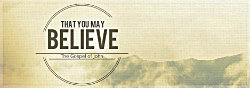 That You May Believe banner