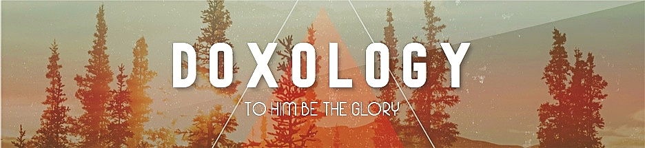 Doxology: Giving Praise to Our God Who is Able banner