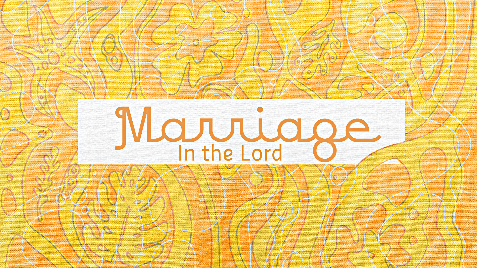 Marriage in the Lord
