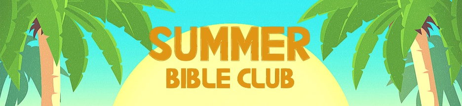 Summer Bible Club - June  banner