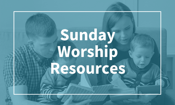 Sunday Home Worship Guides