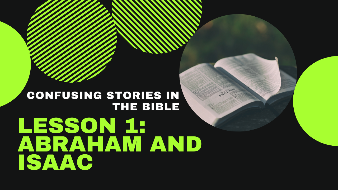 Confusing Stories in the Bible