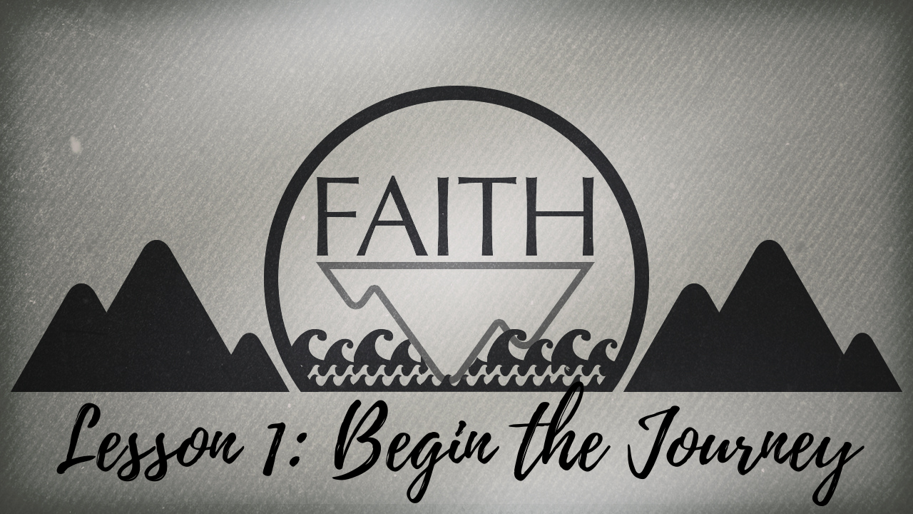 Faith Lesson 1 Blog