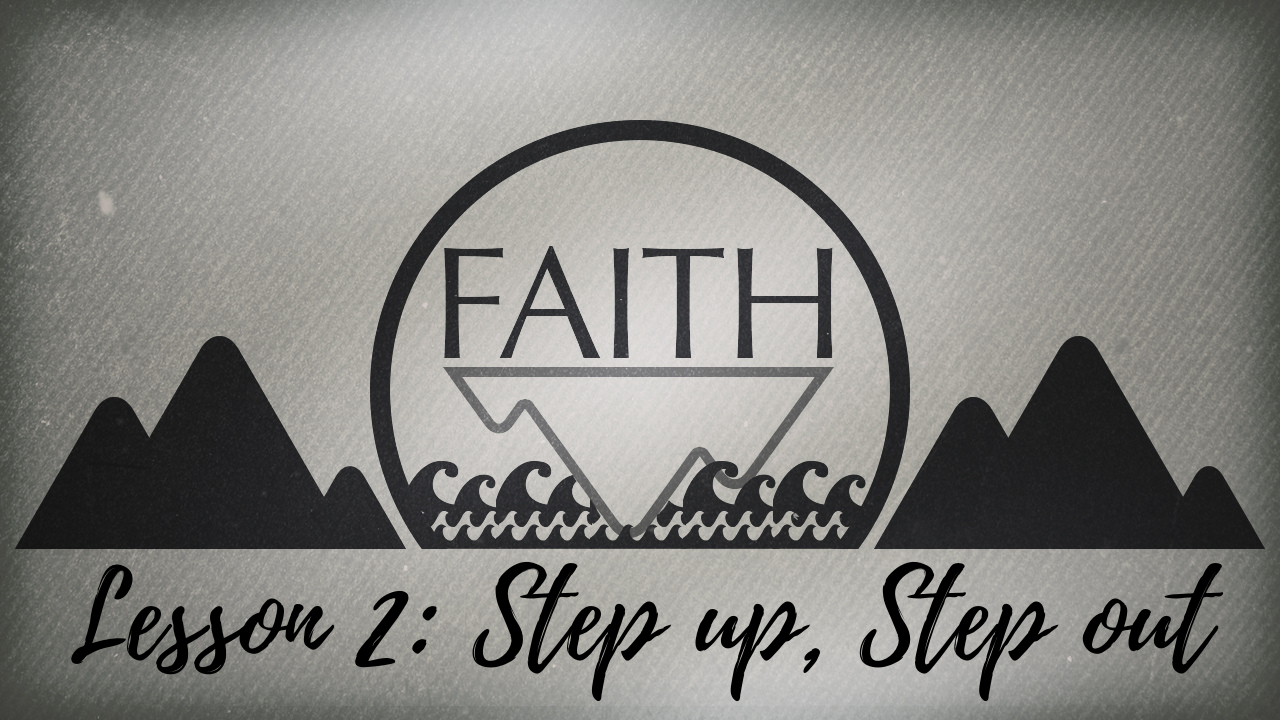 Faith Lesson 2 Blog